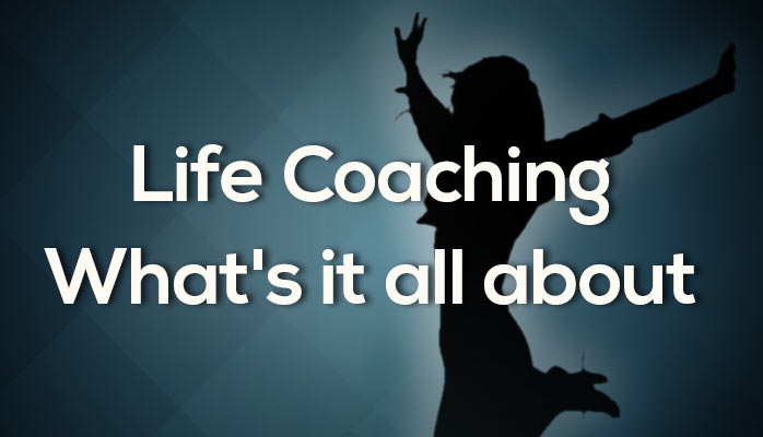 What is life coaching all about?